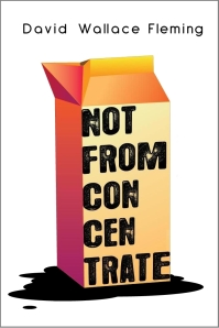 Not from Concentrate - Amazon Kindle - ebook