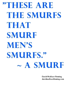 Typographic Tweet - Rights of Smurfs - David Wallace Fleming